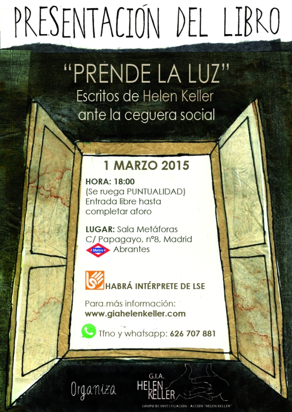 """Cartel de invitación a la presentación del libro """"Prende la luz. Escritos de Helen Keller ante la ceguera social"""" el 1 de Marzo de 2015 en MADRID"""